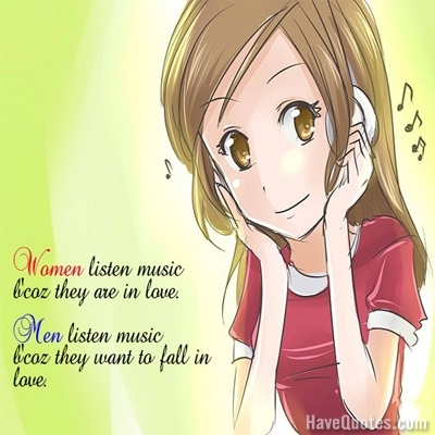 Listen Music Quotes Images Fun Pictures Www Picturesboss Com